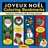 Joyeux Noël French Christmas Bookmarks for Coloring Marque-pages de Noël