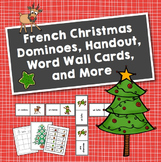 Noël: French Christmas Dominoes, Handout, Word Wall Cards,