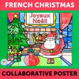 French Christmas Collaborative Poster NOËL en français