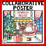 French Christmas Activity Collaborative Poster NOËL en français