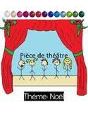 French Christmas Play / Pièce de théâtre Noel