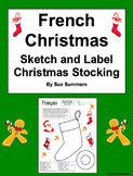 French Christmas Stocking Sketch and Label