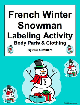 French Christmas / Winter Label the Snowman with Body Part