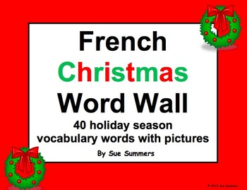 French Christmas Word Wall / Noel - 40 Words with Pictures
