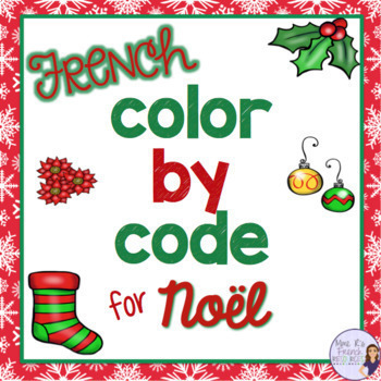 French Christmas color by code COLORIAGES DE NOËL