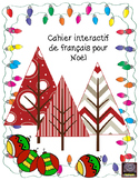French Christmas interactive notebook – cahier interactif de Noël
