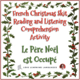 French Christmas skit - Listening and reading comprehensio
