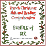 French Christmas skits - Listening and Reading Comprehension -Noël -BUNDLE