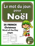 French Christmas word of the day (le mot du jour: pour Noël)