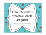French Christmas word wall words and games - Le vocabulaire de Noël