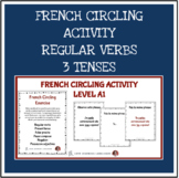 French Circling Activity - Regular French verbs in 3 tenses