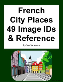 French City Places 49 Image IDs and Reference - La Ville