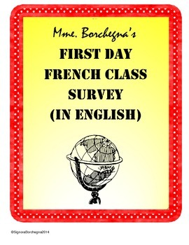 French Class First Day Student Survey