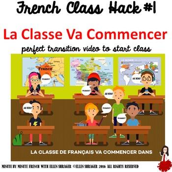 French Class Hack #1 La Classe Va Commencer CI  TPRS  TCI