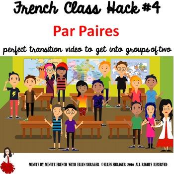 French Class Hack #4 Par Paires CI TPRS TCI 90% Target Language