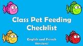 Class Pet Feeding Checklist English and French Animal de Classe