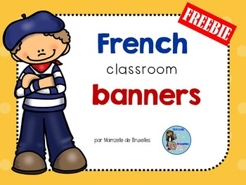 French Classroom Banners/Bannières Pour La Classe De Français