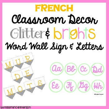 French Classroom Decor Word Wall Mur De Mots By Missfrenchimmersion