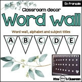 French Classroom Decor - Word wall