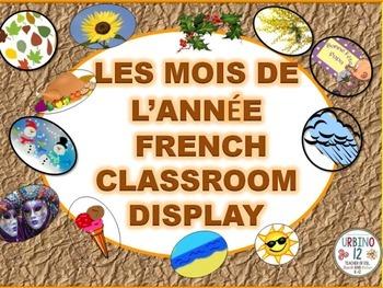 French Classroom Display: Les Mois de l'Année