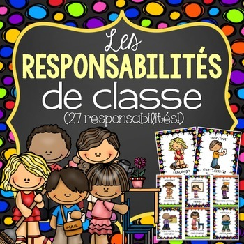 French Classroom Jobs and Responsabilities Label- Les resp