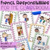 French Classroom Jobs and Responsabilities - Les responsabilités de classe