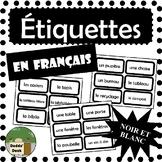 French Classroom Labels - Étiquettes pour la classe (Black and White)