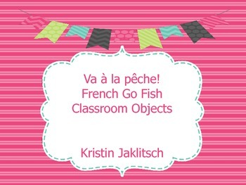 French Classroom Objects Go Fish