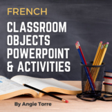 French Classroom Objects Powerpoint and Interactive Notebook Activities