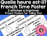 Printable French Classroom Poster - Time / Affiche - Quelle heure est-il?