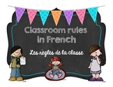 French Classroom Rules Agreements (Les règles de la classe)
