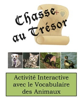 French Animal Vocabulary Scavenger Hunt Activity