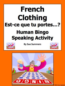 French Clothing Human Bingo Game Speaking Activity and Follow-Up