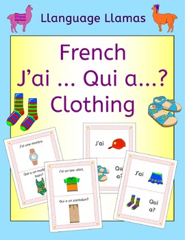 French Clothing Les Vetements J'ai ... Qui a ...? Game