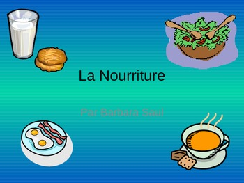 French Food-La Nourriture Vocabulary Teaching Posters Powerpoint