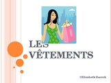 French Clothing Power Point Presentation: Les Vetements