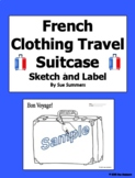 French Clothing Travel Suitcase Sketch and Label Worksheet