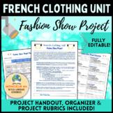 French Clothing Unit - Fashion Show Project [Les Vêtements]