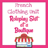 French Clothing Unit - Roleplay Skit at a Boutique [Les Vêtements]