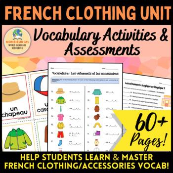 French Clothing Unit - Vocabulary Activities & Assessments [Les Vêtements]
