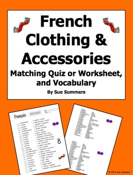 French Clothing and Accessories Matching Quiz or Worksheet, and Vocabulary