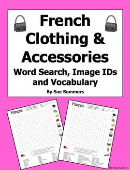French Clothing and Accessories Word Search Puzzle, Image IDs, and Vocabulary