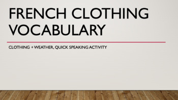 French Clothing and Weather Vocabulary : Quick speaking activity