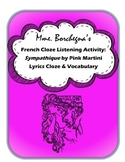 French Cloze Song Activity & Vocabulary: Sympathique (Je ne veux pas travailler)