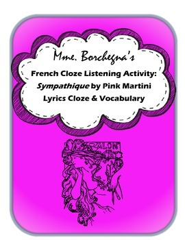 French Cloze Song Activity & Vocabulary: Sympathique (Je n