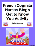 French Cognate Human Bingo Get to Know You Activity