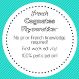 French Cognates - First Week of School Modified Flyswatter