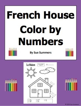 French House Color by Numbers 3 Versions - Les Couleurs