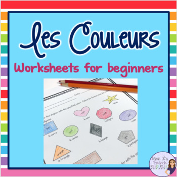 French Colors - exercises, activities, and notes for beginners | TpT