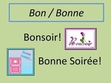 French Common Daily Expressions using Bon + Bonne